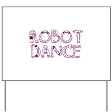 RobotDance_Purple Yard Sign