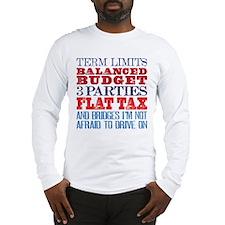 My Demands Long Sleeve T-Shirt