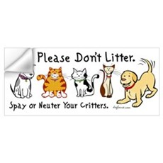 Don't Litter - Spay or Neuter Wall Decal