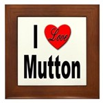 I Love Mutton Framed Tile