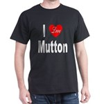I Love Mutton (Front) Black T-Shirt