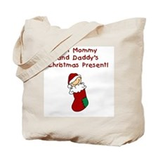 Mommy and Daddy's Christmas Present Tote Bag