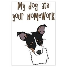 dog ate your homework Poster