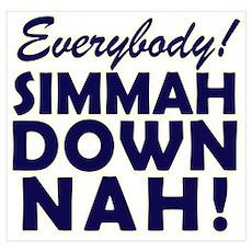 Funny SNL Simmah Down Nah Poster