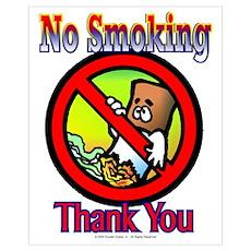 No Smoking Thank You Poster