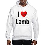 I Love Lamb Hooded Sweatshirt