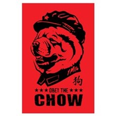 Obey the CHOW - Chairman Chow Poster