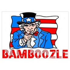 Uncle Sam Bamboozle Poster