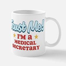Trust Me Medical secretary Mug
