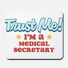 Trust Me Medical secretary Mousepad