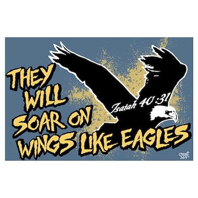 Soar on Wings like Eagles Poster