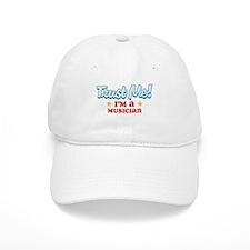 Trust Me Musician Baseball Cap