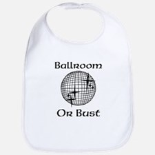 Dancing With The Stars DWTS Ballroom or Bust Bib