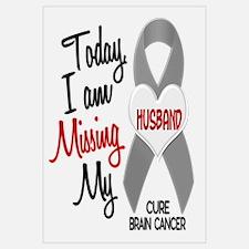 Missing 1 Husband BRAIN CANCER