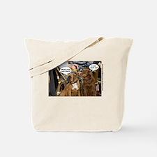 Dogs Caption no 2 Tote Bag
