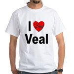 I Love Veal White T-Shirt