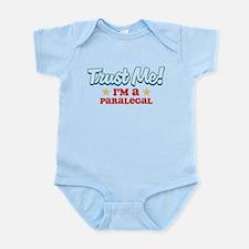 Trust Me Paralegal Infant Bodysuit