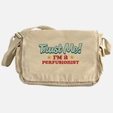 Trust Me Perfusionist Messenger Bag