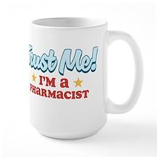 Trust Me Pharmacist Mug