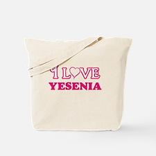 I Love Yesenia Tote Bag
