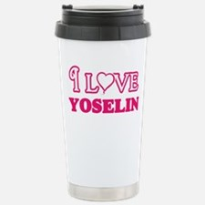 I Love Yoselin Travel Mug