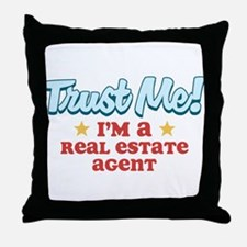 Trust Me Real Estate agent Throw Pillow