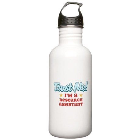 Trust Me Research assistant Stainless Water Bottle