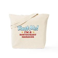 Trust Me Restaurant manager Tote Bag
