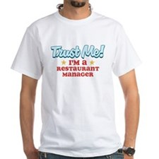 Trust Me Restaurant manager Shirt