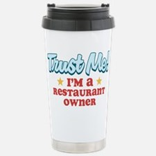 Trust Me Restaurant owner Travel Mug