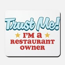 Trust Me Restaurant owner Mousepad