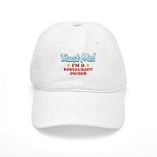 Trust Me Restaurant owner Baseball Cap