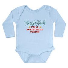 Trust Me Restaurant owner Long Sleeve Infant Bodys