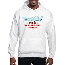 Trust Me Restaurant owner Hoodie