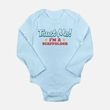 Trust Me Scaffolder Long Sleeve Infant Bodysuit