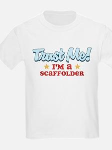 Trust Me Scaffolder T-Shirt