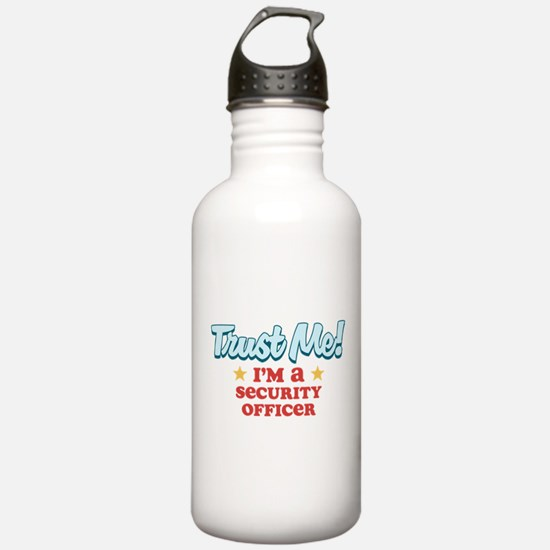 Trust Me Security Officer Water Bottle