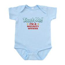 Trust Me Security Officer Infant Bodysuit