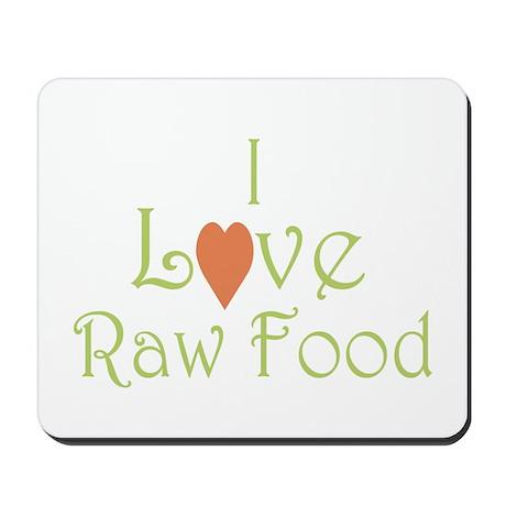 I love raw food - Mousepad