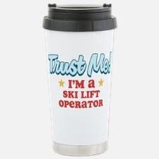 Trust Me Ski lift operator Travel Mug