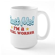Trust Me Social worker Mug