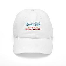 Trust Me Social worker Baseball Cap