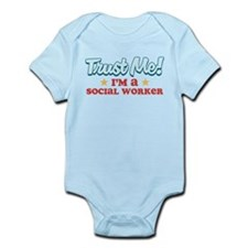 Trust Me Social worker Infant Bodysuit