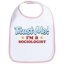 Trust Me Sociologist Bib