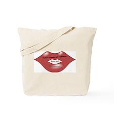 Kiss Me! Perform Random Act... Tote Bag