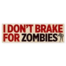 Zombies Bumper Bumper Sticker