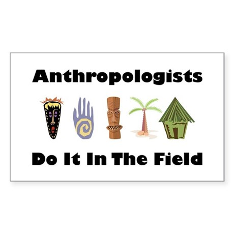 Anthropologists Rectangle Sticker