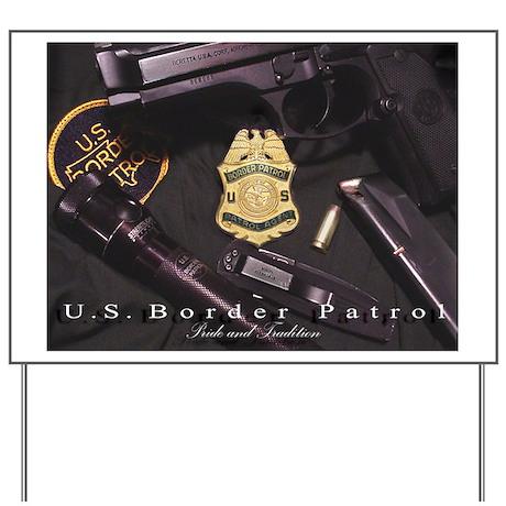 Border Patrol Print Yard Sign