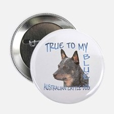 "True To My Blue 2.25"" Button"