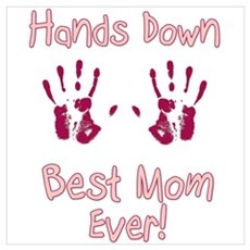 Best Mom Ever Wall Art Poster